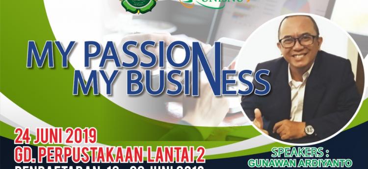 Seminar Kewirausahaan My Passion My Business
